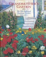 Grandmother's Garden, The Old-Fashioned American Garden 1815-1915, cover