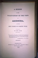 Memoir of the Cultivation of the Vine of America and the Best Mode of Making Wine