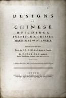 Designs of Chinese Buildings, Furniture, Dresses, Machines, and Utensils, title page