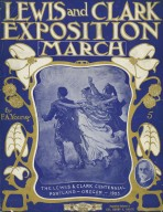 """Lewis and Clark Exposition March,"" sheet music, cover"
