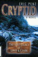Cryptid: the Lost Legacy of Lewis and Clark, cover