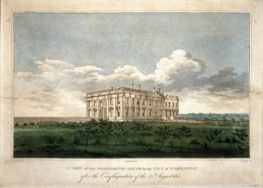 A View of the President's House in the City of Washington after the Conflagration of the 24th August 1814.