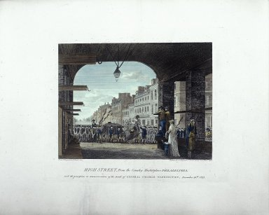 High Street, From the Country Market-place, Philadelphia, with the procession in commemoration of the Death of General George Washington, December 26, 1799
