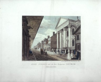 High Street, with the First Presbyterian Church, Philadelphia
