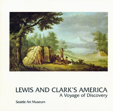 Lewis and Clark's America: A Voyage of Discovery, Seattle Art Museum, cover